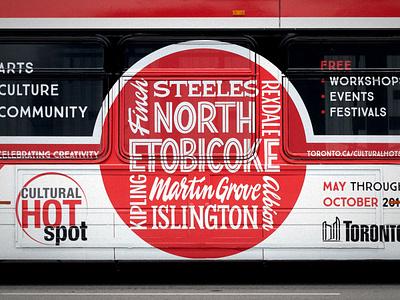 Cultural Hotspot, Toronto, TTC Bus Wrap public transport livery designermike lettering artist toronto graphic designer lettering