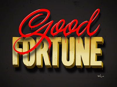 Good Fortune chinesenewyear typography design script lettering designermike