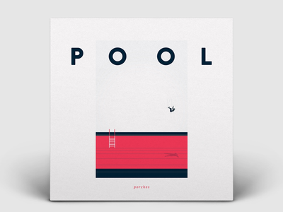 'Pool' by Porches