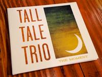 Tall Tale Trio Album