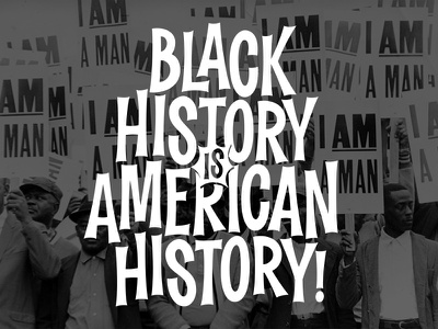 Black History! bhm black history month vector lettering
