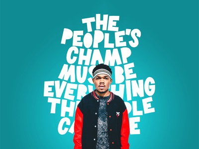 The People's Champ chance the rapper hand drawn typography lettering