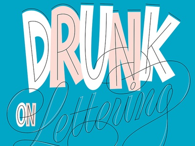Drunk On Lettering vector script lettering