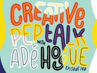Creative Pep Talk Ep. 190!