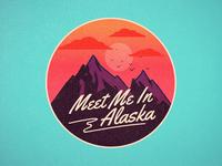 Meet me in alaska