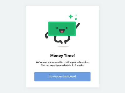 What time is it? buck dollar empty empty state submission money ui form rebate cash