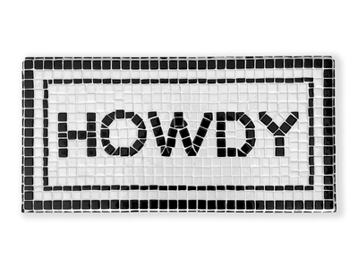 HOWDY design tiles type cowboy howdy lettering typogaphy black and white tile