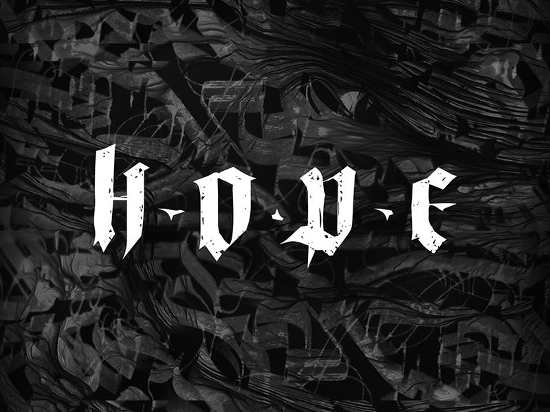 Hope hope johnnaked gothic lettering font calligraphy artist calligraph handfont