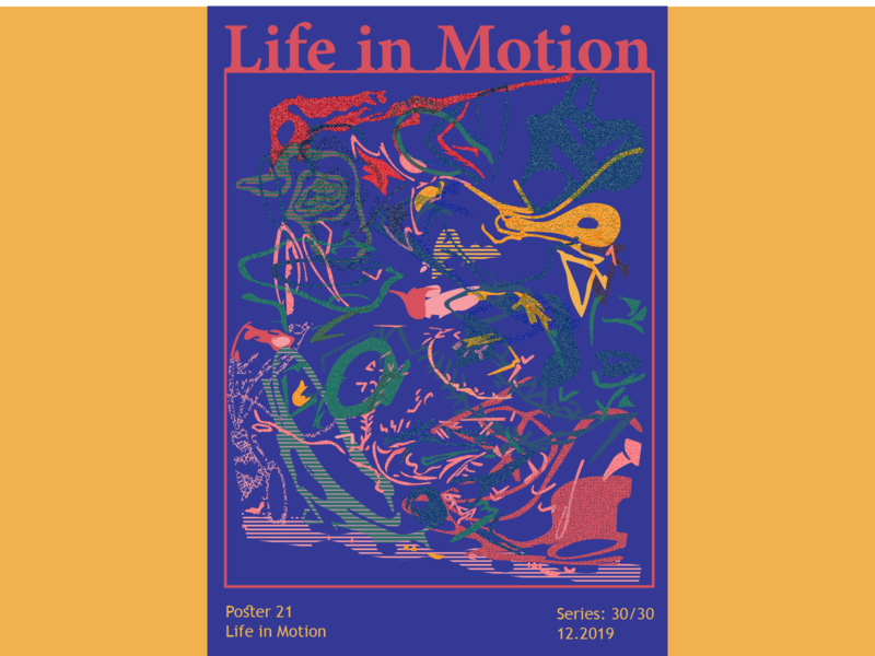 Life in Motion design print design vector digital art graphicdesign posters abstract colors adobe illustrator illustration