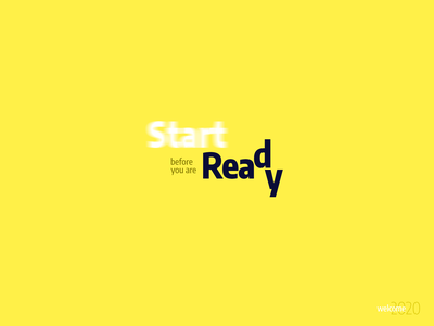 START 2020 before you are READY typogaphy typography style web trendy minimal interface web design new year new trend 2020 start ready welcome page welcome shot welcome