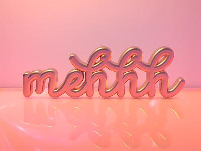 Mehhh interesas design art 3d pink typography type c4dart 3dartist 3dart cinema4d c4d