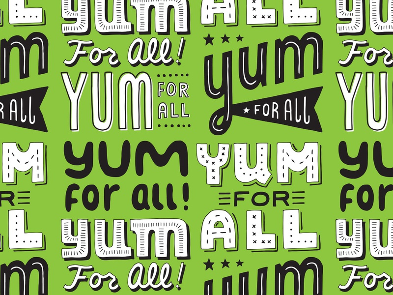 Yum For All Pattern hand drawn typography lettering illustration