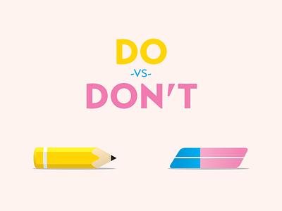 Do Vs Don't illustration pencil eraser 2d