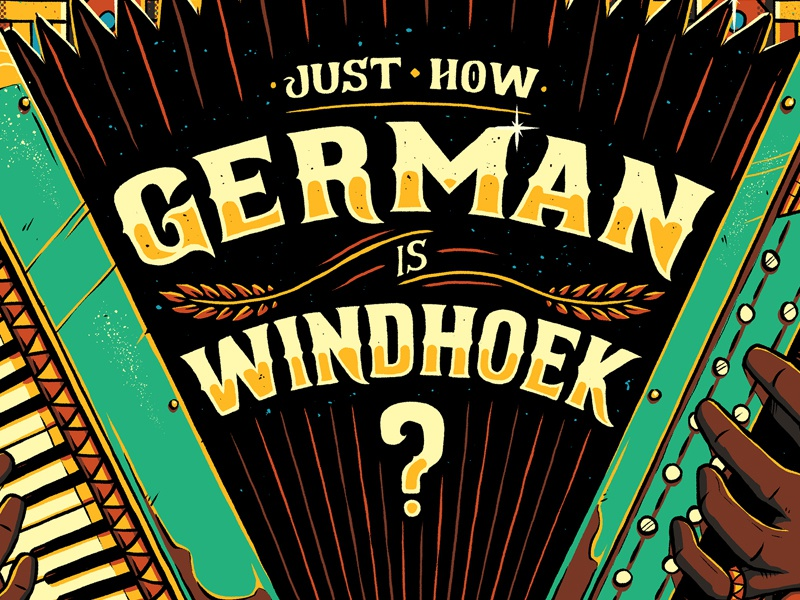 """""""Just How German is Windhoek?"""" cover magazine editorial graphic design illustration lettering vibrant pattern accordion german african"""