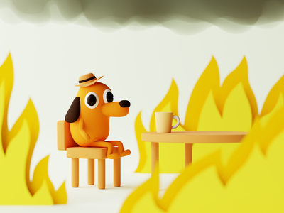 This is fine 🔥 composition cgi recreation flames burning classic restaurant fire artwork meme render blender3d 3d design illustration