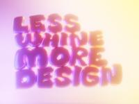 Less Whine More Design - Light Variant