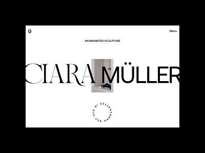 Ciara Müller – Index N°01 website webdesign ux ui portfolio typography photography motion interface interaction home index hero grid architecture folio animation