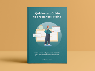 Quick-start Guide to Freelance Pricing (Free ebook) graphic design price tag pricing prices price freelance illustrator freelance designer freelance design free freebies freebie freelancer freelance ebook layout ebook design ebook cover ebooks ebook illustration design