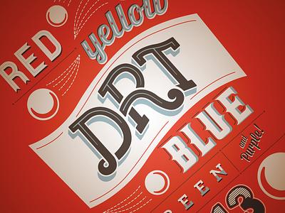 2013 DRT T-Shirt Design type typography t-shirt design t-shirt apparel letters graphic design hand-letters