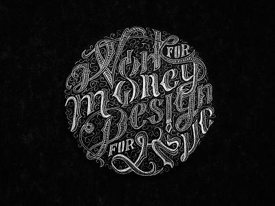Work For Money Design For Love  typography lettering hand lettering quote vietnam jimmi tuan vintage ho chi minh logo designer