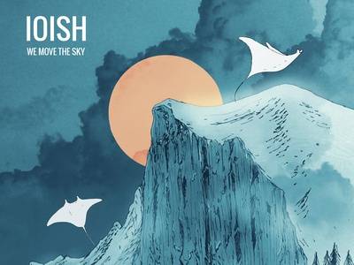 We move the sky EP - IOISH ioish manta ray album cover
