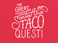 The Great Santa Ana Taco Quest
