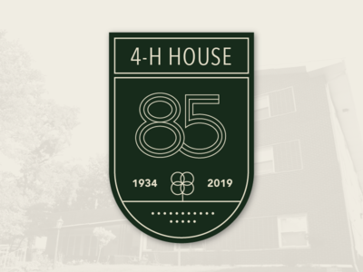 4-H House 85th Badge 85 anniversary clover house 4-h badge green
