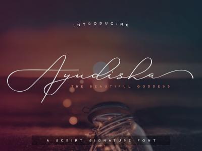 Ayudisha - A script signature font script font handwriting typeface calligraphy signature font signature font family font design font