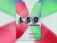 LSD-My problem child