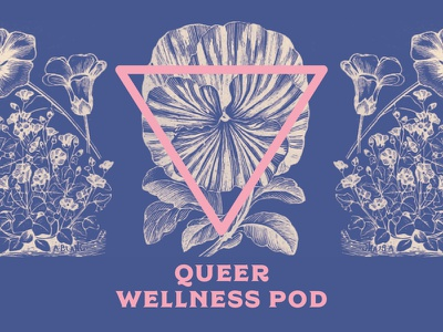 Queer Wellness Podcast podcast art dyke lgbtq gay triangle pink podcast wellness queer