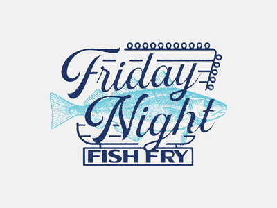 Friday night fish fry 1 alaska wisconsin retro signage typography script sign supper club fry fish night friday