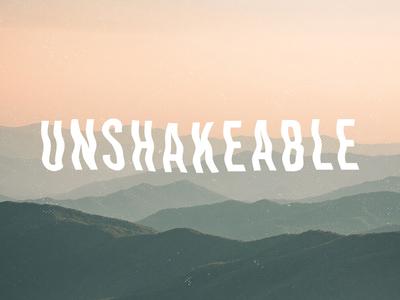 Unshakeable Sermon Series Art