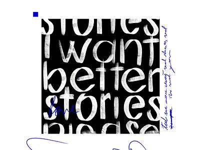 Unwritten Stories - Experiment texture stories typography handrwitten experiment text