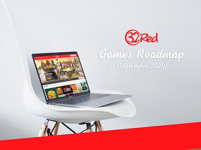 32Red Games Roadmap (September 2020) 32red design casino games games