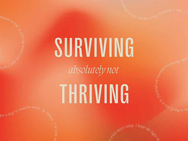 Surviving Not Thriving type despair graphic design struggle bus gradient graphicdesign dribbble typography design