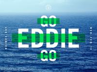 Go Eddie Go