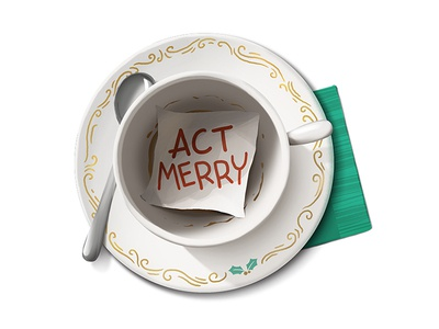 Whatever you do, just act merry.