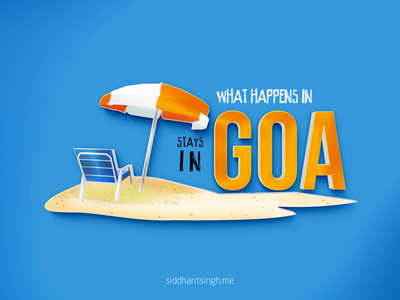 What Happens In Goa Stays In Goa