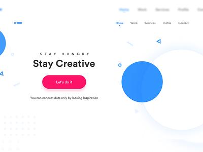 Stay Hungry! Stay Creative! blue dots circle ui design visual design bangalore trending landing page fun chennai creative