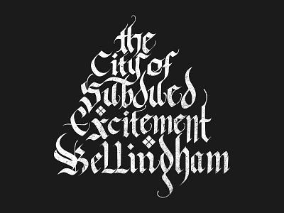 City Of Bellingham city logo font typography white script lettering hand letter black pnw bellingham