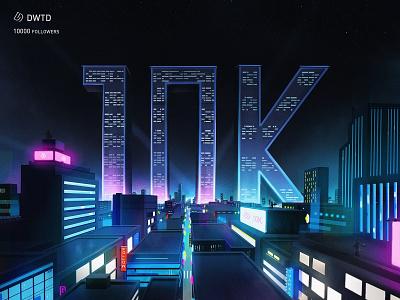 DWTD 10K followers dwtd followers fans 10k building light city illustration