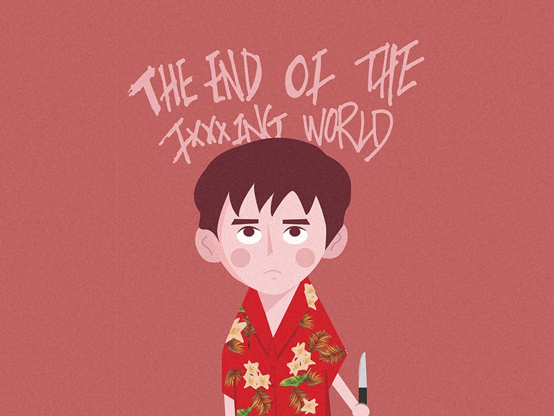 James- The end of the fxxxking world james the end of the fxxxking world