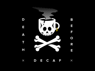 Death Before Decaf halftone death skull and crossbones coffee cup coffee skull