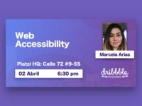Dribbble Bogotá Sesión 5: Web Accessibility