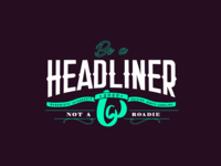 Be a Headliner 02