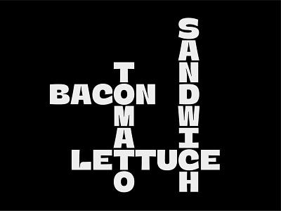 BLT tomato lettuce bacon sandwich blt black typeface font typography type