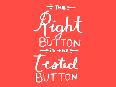 The Right Button is the Tested Button sketch illustration email