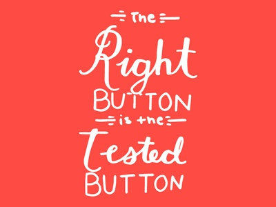 The Right Button is the Tested Button