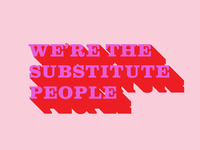 The Substitute People