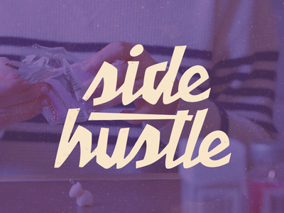 Side Hustle Series chiseled chisel script logo hustle